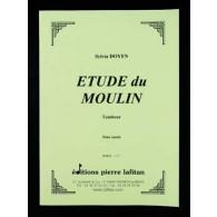 DOYEN S. ETUDE DU MOULIN TAMBOUR