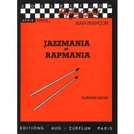 FRANCOIS J. JAZZMANIA ET RAPMANIA BATTERIE