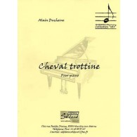 DUCHESNE A. CHEVAL TROTTINE PIANO