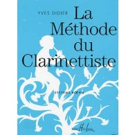 DIDIER Y. LA METHODE DU CLARINETTISTE