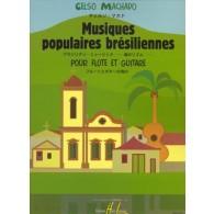 MACHADO C. MUSIQUES POPULAIRES BRESILIENNES FLUTE GUITARE