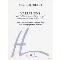 BERTHELOT R. VARIATIONS SUR CHARMANTE GABRIELLE TROMPETTE