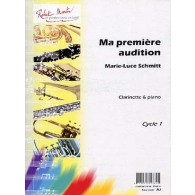 SCHMITT M.L. MA PREMIERE AUDITION CLARINETTE