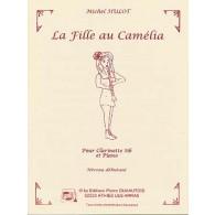 HULOT M. LA FILLE AU CAMELIA CLARINETTE