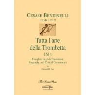 BENDINELLI C. TUTTA L'ARTE DELLA TROMBETTA TROMPETTE