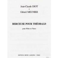 MEUNIER G./DIOT J.C. BERCEUSE POUR THEOBALD FLUTE