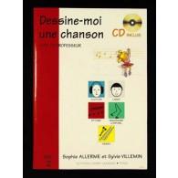 ALLERME S./VILLEMIN S. DESSINE-MOI UNE CHANSON VOL 2 PROFESSEUR