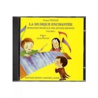 VECZAN S. LA MUSIQUE ENCHANTEE VOL 1 CD