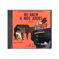 DE BACH A NOS JOURS VOL 3 PIANO CD