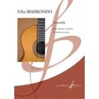 IBARRONDO F. URRUNDIK VOIX SOPRANO ET GUITARE