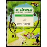 LAMARQUE E./GOUDARD M.J. JE DECOUVRE LA CLE DE SOL ET FA VOL 3