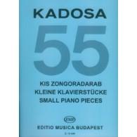 KADOSA P. 55 KLEINE KLAVIERSTUCKE VOL 1 PIANO