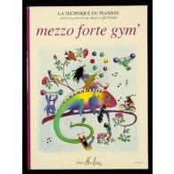 MEZZO FORTE GYM 'PIANO
