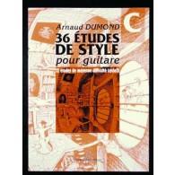 DUMOND A. 36 ETUDES DE STYLE VOL C GUITARE