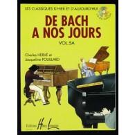 DE BACH A NOS JOURS VOL 5A PIANO