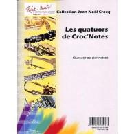 CROCQ J.N. LES QUATUORS DE CROC NOTES CLARINETTES
