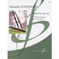 OUZOUNOFF A. BASSOON ON THE TOP VOL 2 BASSON