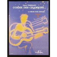 TISSERAND T. COMME DES CHANSONS VOL 1 GUITARE