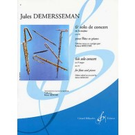 DEMERSSEMAN J. 6ME SOLO CONCERTANT OP 82 FLUTE