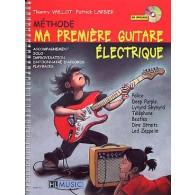 VAILLOT T./LARBIER P. METHODE MA PREMIERE GUITARE ELECTRIQUE