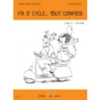 CHARRITAT M.A./PATTEY S. FM 3ME CYCLE... TOUT COMPRIS! LIVRE 1: LECTURE