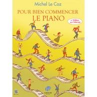 LE COZ M. POUR BIEN COMMENCER LE PIANO