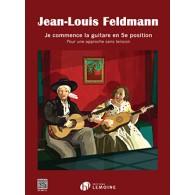 FELDMANN J.L. JE COMMENCE LA GUITARE EN 5ME POSITION