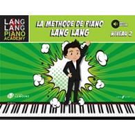 LANG LANG LA METHODE DE PIANO NIVEAU 2