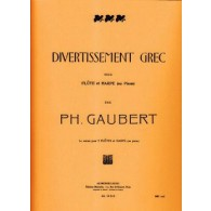 GAUBERT P. DIVERTISSEMENT GREC FLUTE