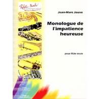 JOUVE J.M. MONOLOGUE DE L'IMPATIENCE HEUREUSE FLUTE SOLO