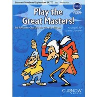 PLAY THE GREAT MASTERS TROMBONE OU BASSON OU EUPHONIUM OU TUBA