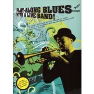 PLAY-ALONG BLUES WITH A LIVE BAND TRUMPET