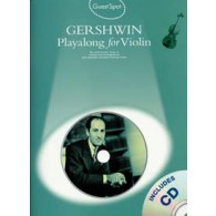 GUEST SPOT GERSHWIN PLAY-ALONG VIOLON