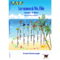 DENTRESANGLE F. LES VACANCES DE MRS FLUTE 4 FLUTES