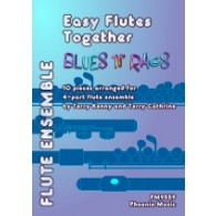 EASY FLUTES TOGETHER MUSIC FROM BLUES 'N RAGS