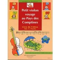 DUPONT I./WALLEZ J.P. PETIT VIOLON AU PAYS DES COMPTINES VIOLON VOL 1