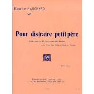 HAUCHARD M. POUR DISTRAIRE PETIT PERE VIOLON
