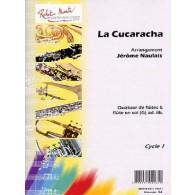 NAULAIS J. LA CUCARACHA FLUTES