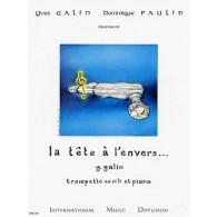 GALIN Y. LA TETE A L'ENVERS ... TROMPETTE