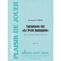 CARLIN A. VARIATIONS SUR LE PETIT QUINQUIN TROMPETTE