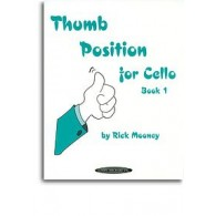 MOONEY R. THUMB POSITION FOR CELLO BOOK 1