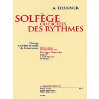 THUNER A. SOLFEGE OU DICTEES DES RYTHMES