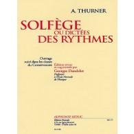THUNER A. SOLFEGE OU DICTEES DES RYTHMES