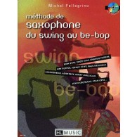 PELLEGRINO M. METHODE DE SAXOPHONE DU SWING AU BE BOP