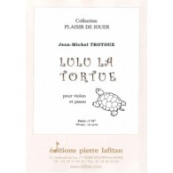TROTOUX J.M. LULU LA TORTUE VIOLON