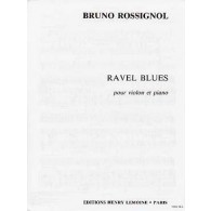 ROSSIGNOL B. RAVEL BLUES VIOLON