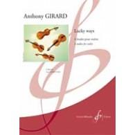 GIRARD A. LUCKY WAYS ETUDES VIOLON