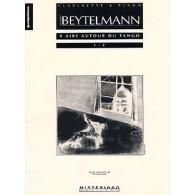 BEYTELMANN G. AIRS AUTOUR DU TANGO N°1-2 CLARINETTE