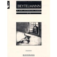 BEYTELMANN G. AIRS AUTOUR DU TANGO N°1-2  SAXOPHONE