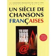 UN SIECLE DE CHANSONS FRANCAISES 1989 - 1999